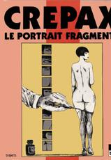 [Guido Crepax] Le Portrait Fragmente [French]-